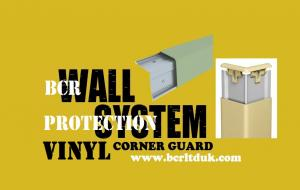 BCR VINYL / PVC CORNER GUARDS PROTECTION SYSTEM SERIES