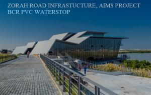 ZORAH ROAD INFRASTRUCTURE, AIMS PROJECT,  BCR PVC WATERSTOP USED