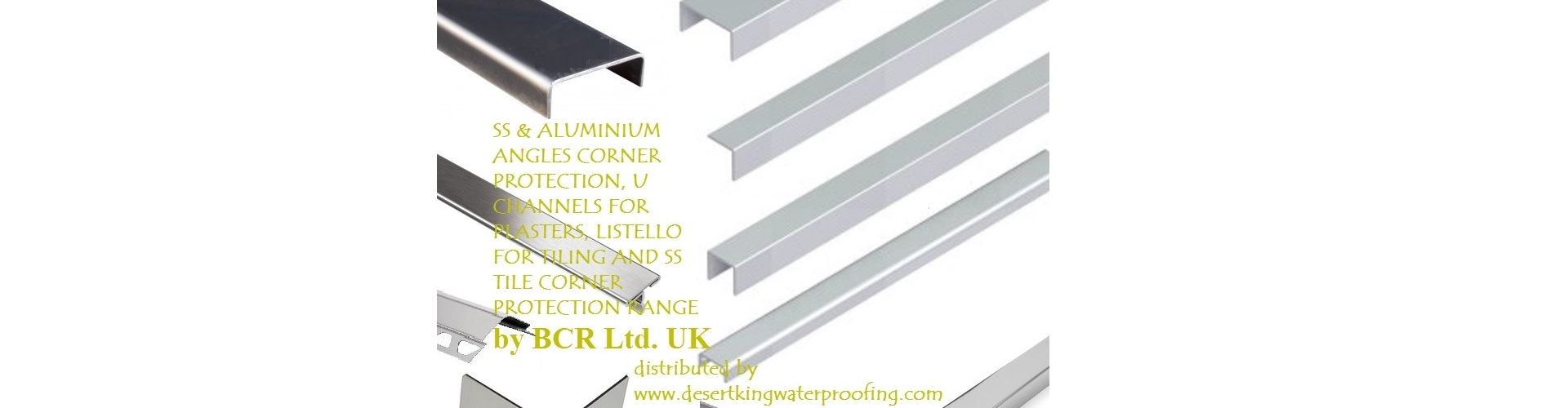 BCR LISTELLO & ANGLES IN SS & ALUMINIUM