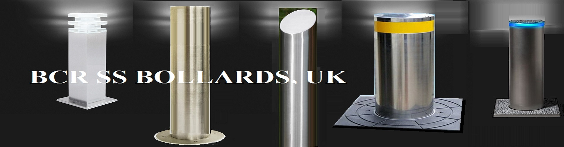 BCR Ltd. UK  SS BOLLARD WE CARE FOR YOUR SAFETY