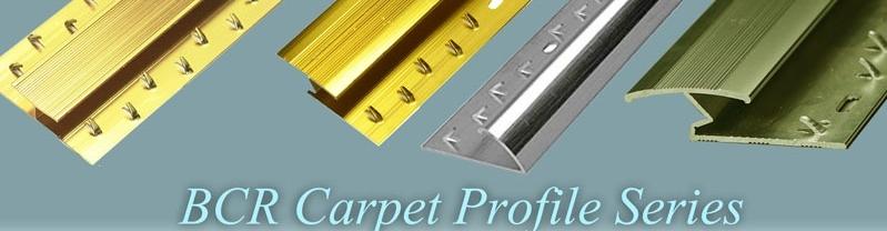 CARPET TRIMS PROFILE SERIES BY BCR