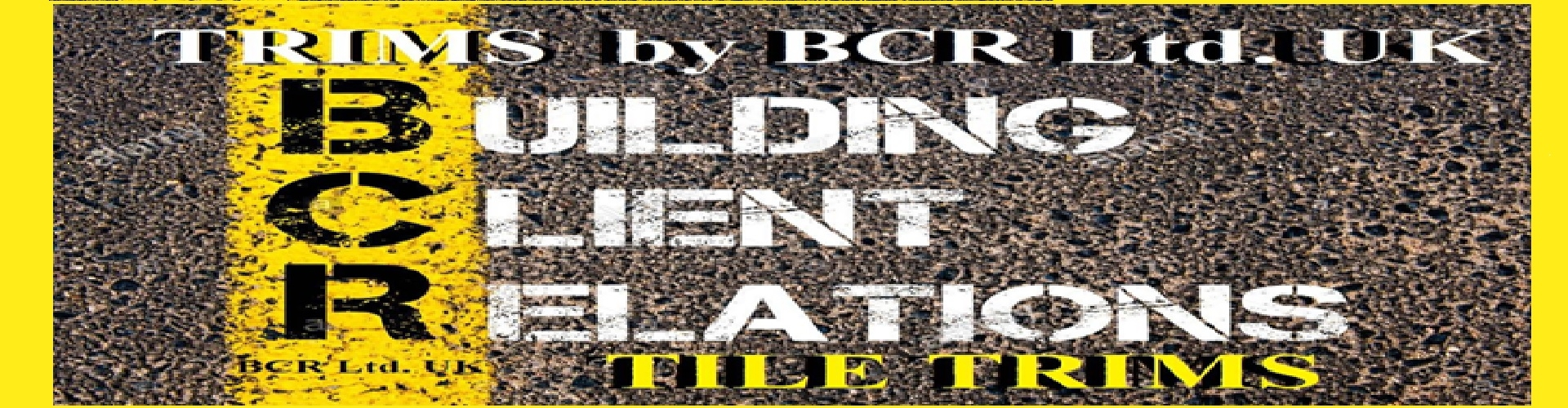 BCR UK BUILDING CLIENTS RELATIONS